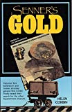 img - for Senner's Gold: Over 1000 Pounds of Stolen Goldfield Ore Hidden in the Superstitions book / textbook / text book