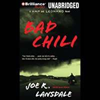 Bad Chili: A Hap and Leonard Novel #4 Hörbuch von Joe R. Lansdale Gesprochen von: Phil Gigante