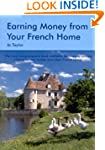 Earning Money From Your French Home