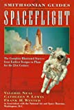 img - for Spaceflight: A Smithsonian Guide (Smithsonian Guides Series) book / textbook / text book