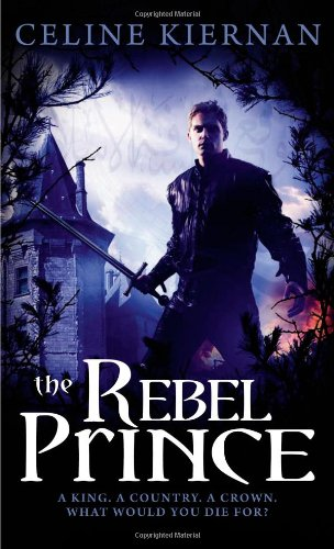 Image of The Rebel Prince (The Moorehawke Trilogy)