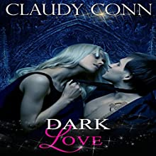 Dark Love (       UNABRIDGED) by Claudy Conn Narrated by Eva Hamilton