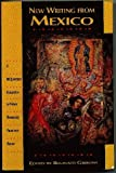 New Writing from Mexico: A TriQuarterly Collection of Newly Translated Prose and Poetry (0916384136) by Gibbons, Reginald