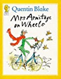 Mrs.Armitage on Wheels (Picture Lions) (0006633943) by Blake, Quentin