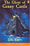 The Ghost of Genny Castle (Penguin Readers, Level 2) (0582418003) by Escott, John
