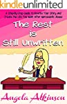The Rest is Still Unwritten: How to R...