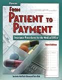 img - for From Patient to Payment: Insurance Procedures for the Medical Office, Student Text with Data Disk book / textbook / text book