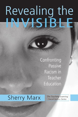 Revealing the Invisible: Confronting Passive Racism in...