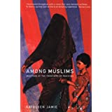 Among Muslims: Meetings at the Frontiers of Pakistanby Kathleen Jamie