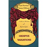 Oedipus Variations: Studies in Literature and Psychoanalysis (Dunquin Series)by Carl Kerenyi