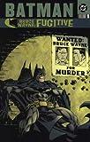 Batman: Bruce Wayne Fugitive Vol.1 (1840235942) by Brubaker, Ed