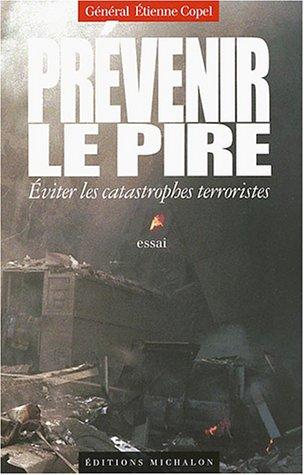 prevenir-le-pire-eviter-les-catastrophes-terroristes