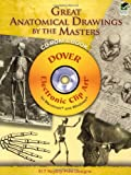 img - for Great Anatomical Drawings by the Masters CD-ROM and Book (Dover Electronic Clip Art) book / textbook / text book