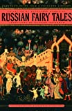 Russian Fairy Tales (The Pantheon Fairy Tale and Folklore Library)