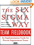 The Six Sigma Way Team Fieldbook: An...