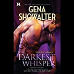 The Darkest Whisper: Lords of the Underworld, Book 4 (       UNABRIDGED) by Gena Showalter Narrated by Max Bellmore
