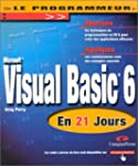 Visual BASIC 6 en 21 jours