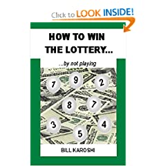 How to Win the Lottery... by not playing