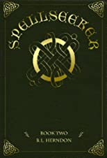 Spellseeker: Book Two (The Spell Series)