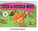 Cock-a-Doodle-Moo! (0152012524) by Most, Bernard