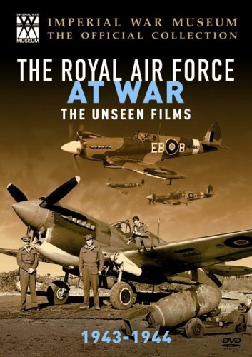 The Raf at War - the Unseen Films: 1943 - 1944 [DVD]