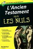 echange, troc Eric Denimal - L'Ancien Testament pour les nuls