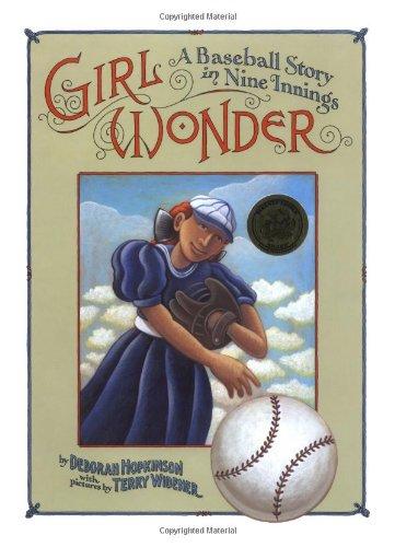 Girl Wonder : A Baseball Story in Nine Innings