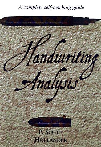 Handwriting Analysis: A complete self-teaching guide, Hollander, P. Scott