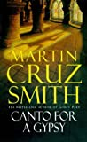 Canto for a Gypsy (0330269038) by Martin Cruz Smith