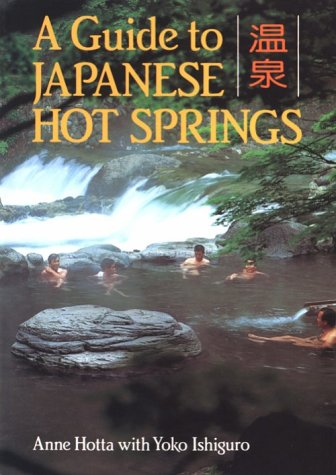 A Guide to Japanese Hot Springs