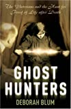 The Ghost Hunters (1844135969) by Blum, Deborah
