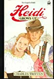 img - for HEIDI GROWS UP. book / textbook / text book