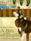 img - for A Bite of Death (Dog Lover's Mysteries) book / textbook / text book