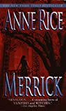 Merrick (Vampire/Witches Chronicles) by Anne Rice