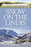 img - for Snow On the Lindis: My Life At Morven Hills Station book / textbook / text book