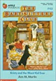 Kristy and the Worst Kid Ever (Baby-Sitters Club) (0590456644) by Martin, Ann M.