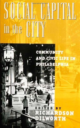 Social Capital in the City: Community and Civic Life in...
