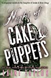 Night of Cake & Puppets (Kindle Single) (Daughter of Smoke & Bone)