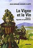 """Afficher """"La vigne et le vin"""""""