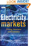 Electricity Markets: Pricing, Structu...
