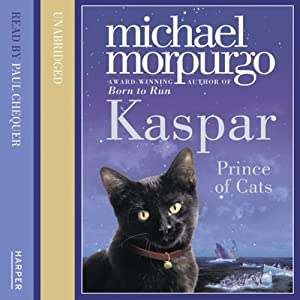 Kaspar: Prince of Cats | [Michael Morpurgo]