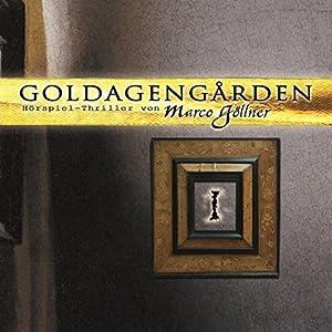 Goldagengarden 1 Hörspiel