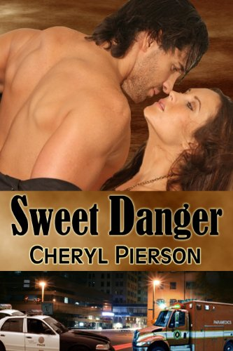 Book: Sweet Danger by Cheryl Pierson