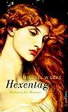 Hexentage: Historischer Roman GÜNSTIG