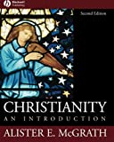 img - for By Alister E. McGrath - Christianity: An Introduction (2nd Edition) (2006-02-28) [Paperback] book / textbook / text book