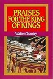 Praises for the King of Kings