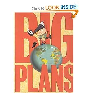 Big Plans Bob Shea and Lane Smith