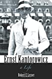 img - for Ernst Kantorowicz: A Life book / textbook / text book