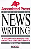 The Associated Press Guide to News Writing (0130536792) by Rene J. Cappon