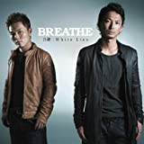 White Lies♪BREATHE